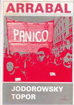 Arrabal,Jodorwsky,Topor, Il panico,1978